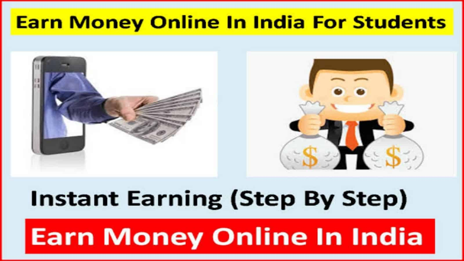 Earn Money Online in India for Students