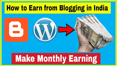 How to Earn from Blogging in India